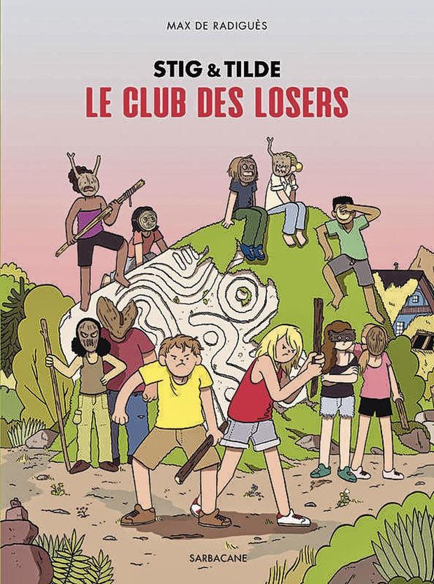 Stig & Tilde - T. 3: Le Club des losers