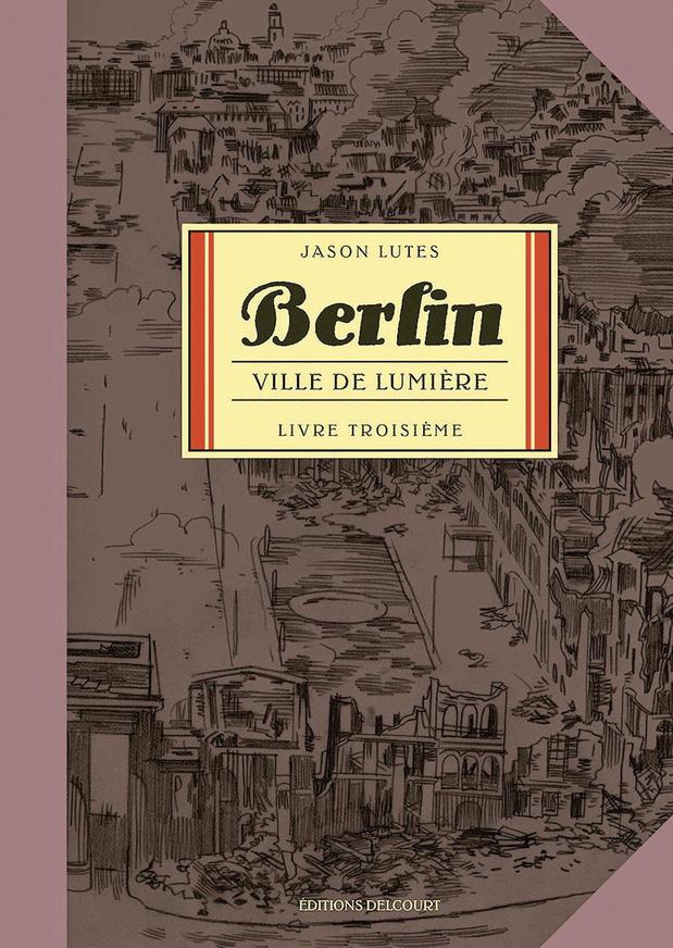 Berlin - t. 3: Ville de lumière