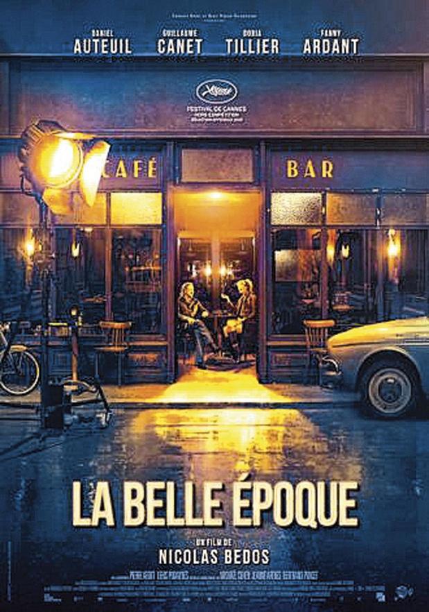 [Critique ciné] La Belle Époque, de Nicolas Bedos