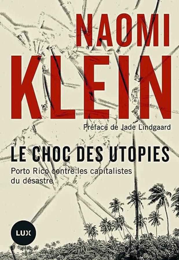 Le choc des utopies. Porto Rico contre les capitalistes du désastre