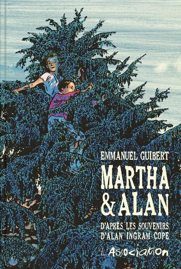 8/ Martha et Alan D'Emmanuel Guibert (2016)