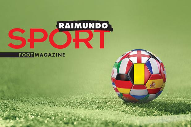 """Découvrez """"Raimundo"""", le supplément foot étranger de Sport/Foot Magazine!"""
