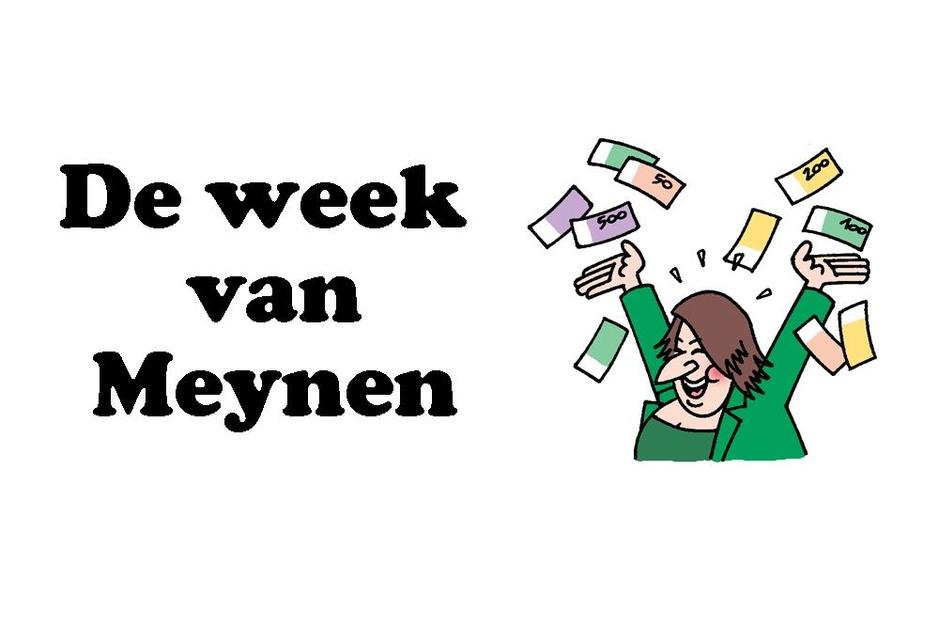 De week van Meynen: geld voor iedereen!