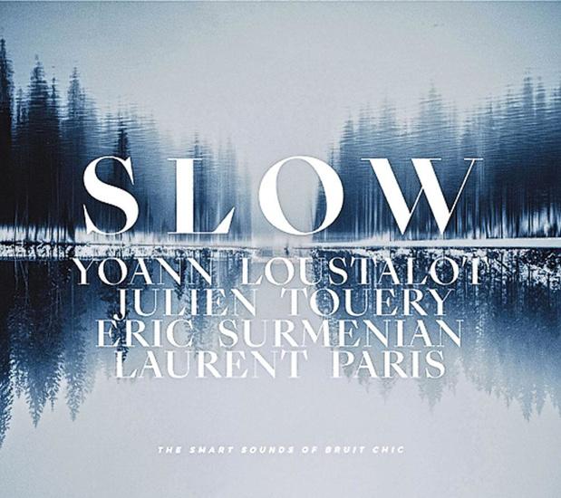 Yoann Loustalot/ Julien Touery/ Eric Surmenian/ Laurent Paris