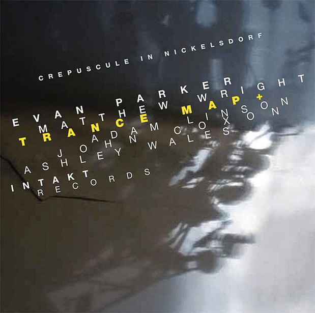 Evan Parker/Matthew - Wright Trance Map +