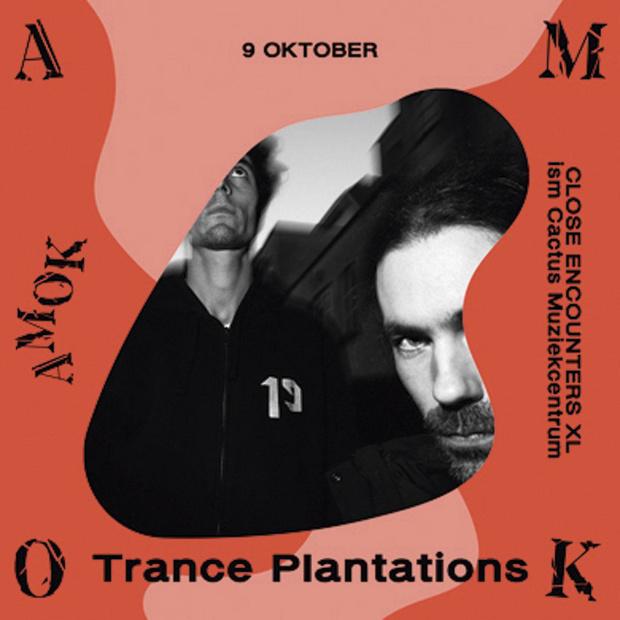 Trance Plantations