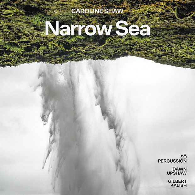 Narrow Sea van Caroline Shaw