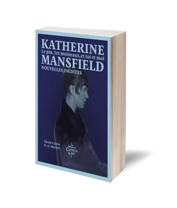 Le pin, les moineaux, Katherine Mansfield et nous
