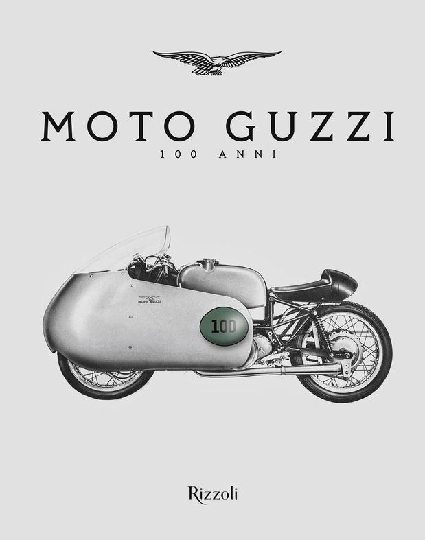 Moto Guzzi: 100 Years Book