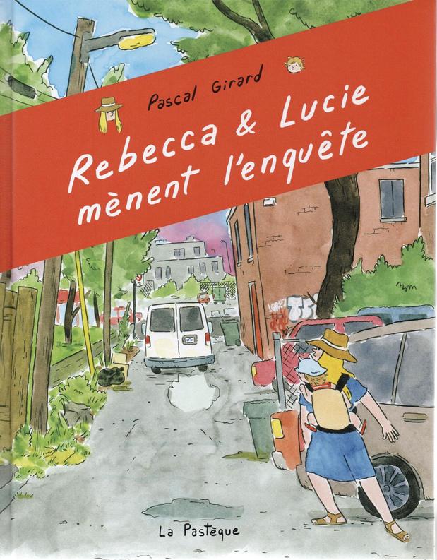 Rebecca & Lucie mènent l'enquête