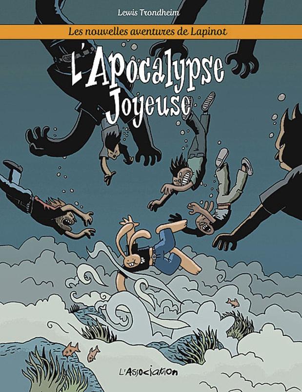 Les Nouvelles Aventures de Lapinot - t. 5: L'Apocalypse joyeuse