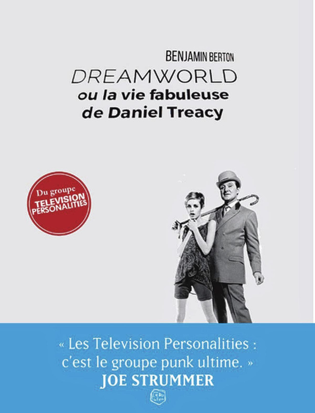 """La bio du leader de Television Personalities, """"le groupe punk ultime"""", à lire gratuitement"""
