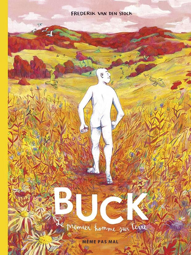 Buck - Le Premier Homme sur Terre
