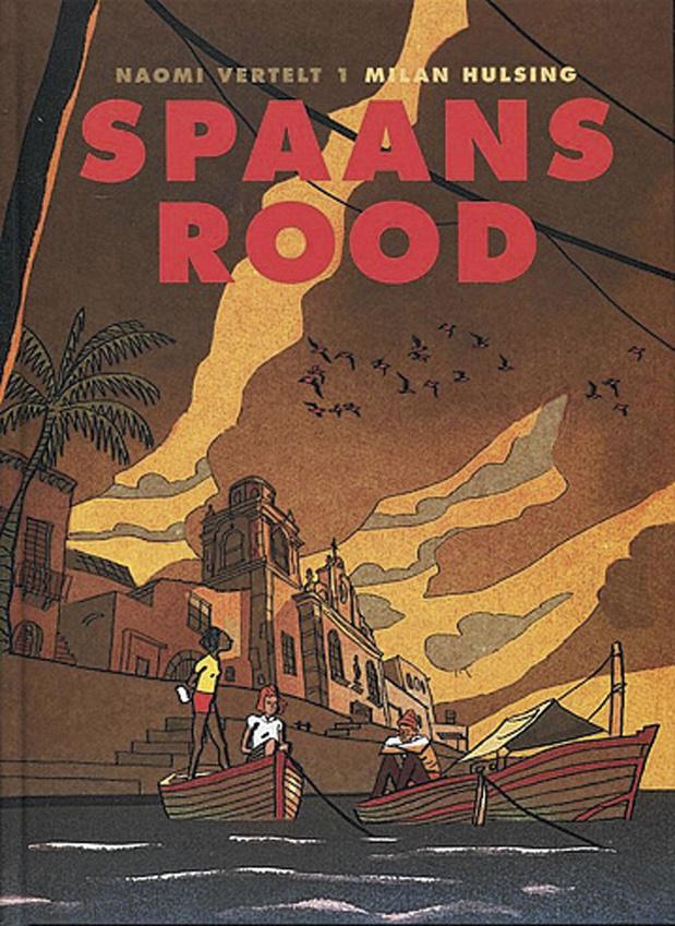 Spaans rood (Naomi vertelt 1)