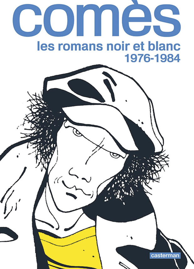 Comès. Les romans noir et blanc