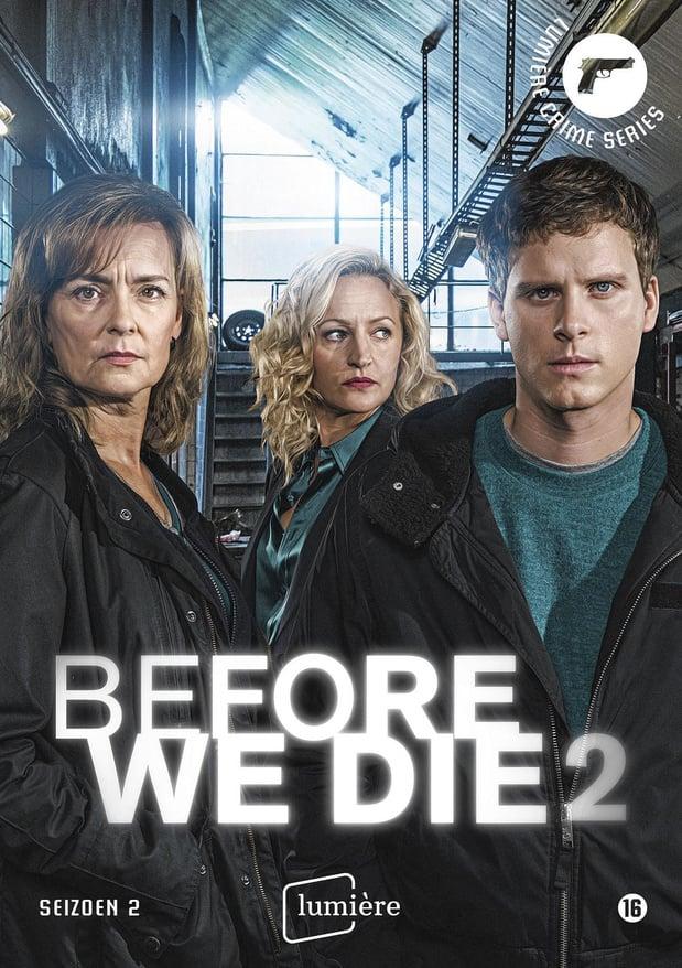 Before We Die seizoen 2