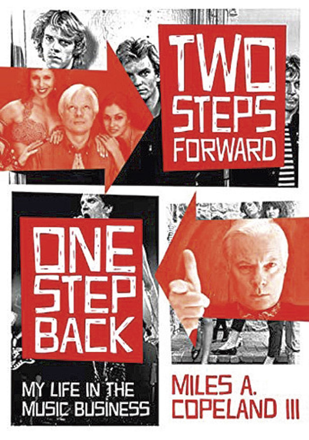 Two Steps Forward One Step Back - My Life in the Music Business