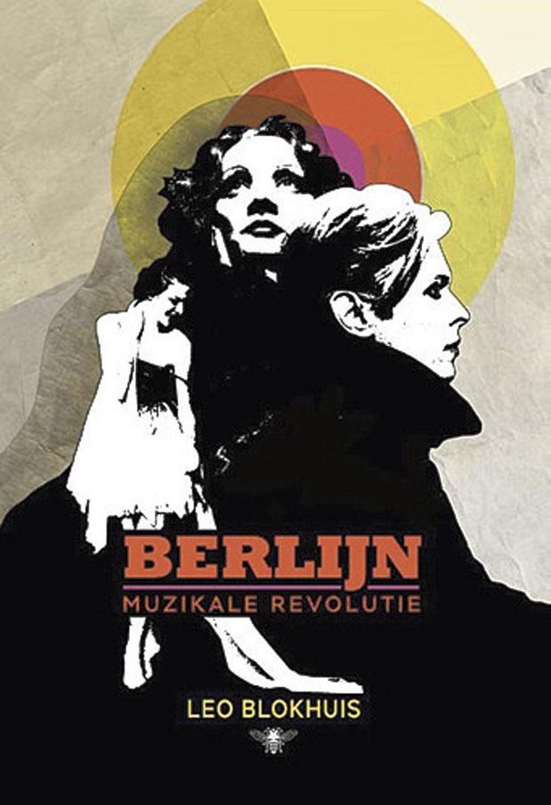 Berlijn - Muzikale revolutie