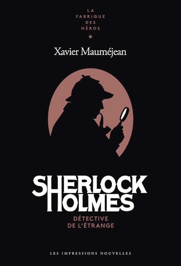 Sherlock Holmes, détective de l'étrange