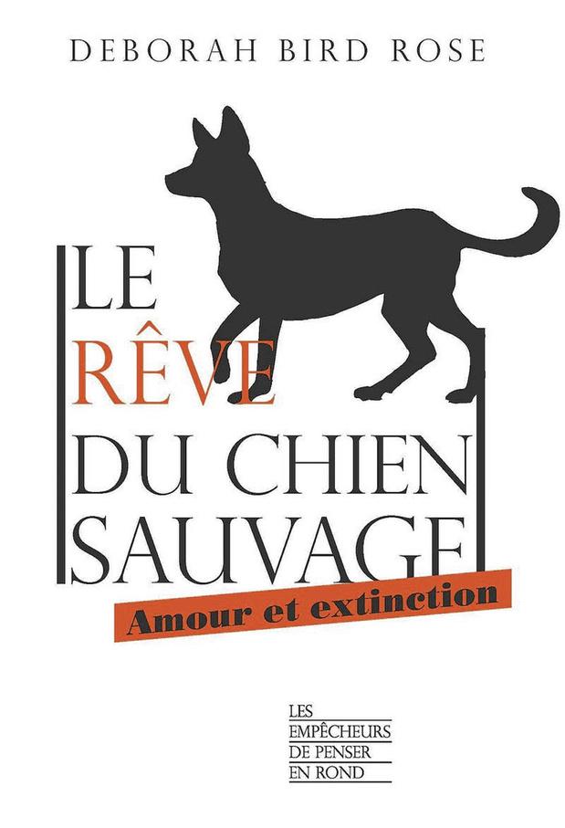 Le Rêve du chien sauvage