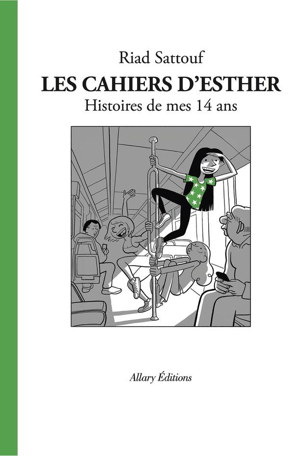 Les Cahiers d'Esther - t. 5: Histoires de mes 14 ans