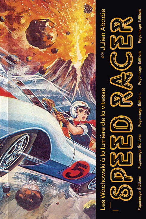 Speed Racer: les Wachowski à la lumière de la vitesse