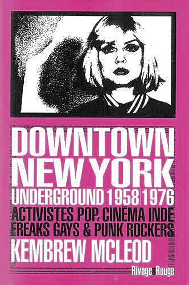 Downtown New York Underground 1958-1976