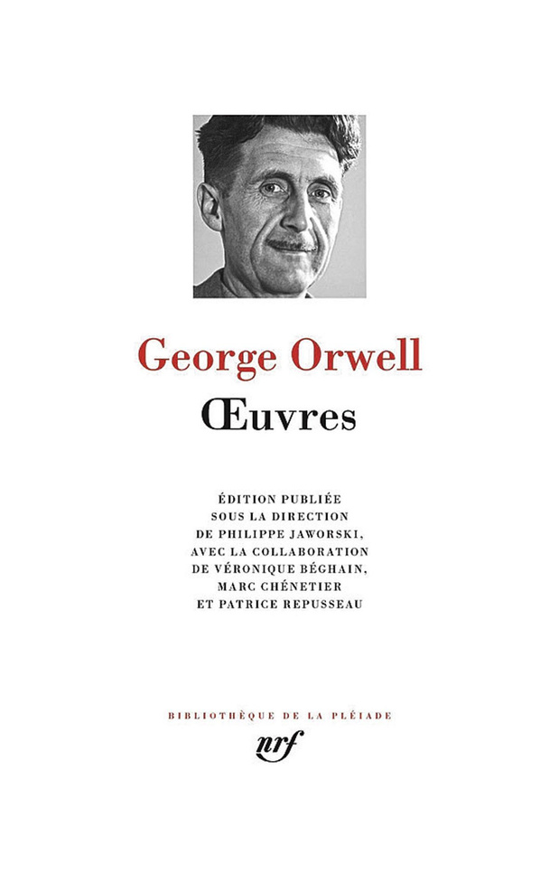 Georges Orwell dans la Pléiade