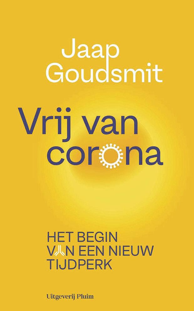 'Vrij van corona. Het begin van een nieuw tijdperk' van Jaap Goudsmit