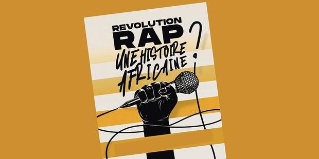 Révolution rap, une histoire africaine?