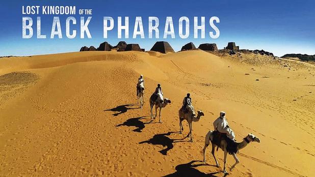 Lost Kingdom of the Black Pharaohs