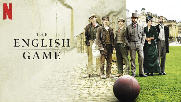 The English Game ou la naissance du foot au coeur des luttes sociales