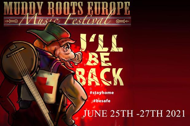 Negen editie Muddy Roots Europe schuift jaartje op