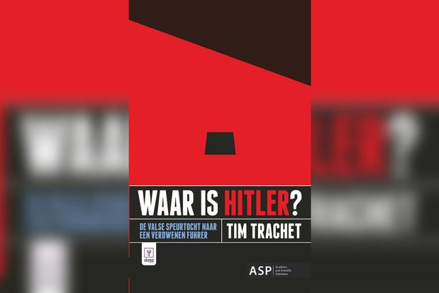 Recensie 'Waar is Hitler?': over de valse speurtocht naar de verdwenen Führer