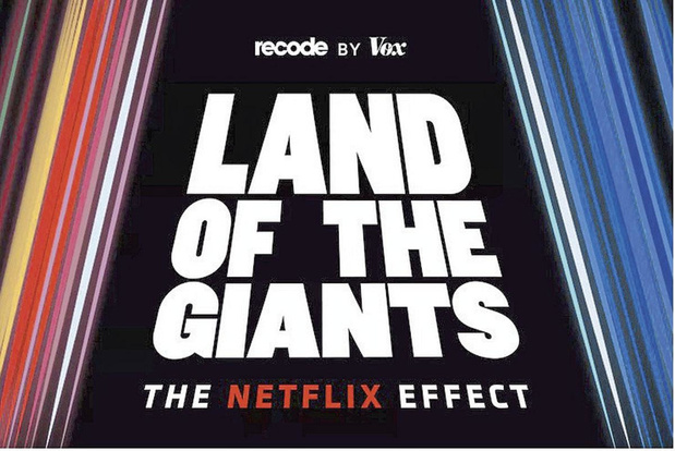 3 Luister naar Land of the Giants: The Netflix Effect