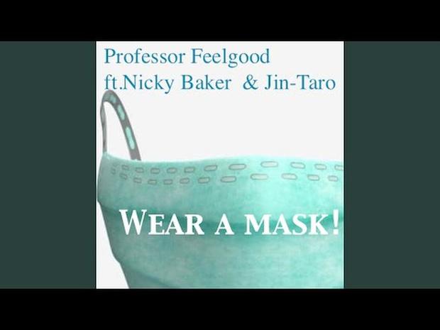 Wear a Mask! (feat. Nicky Baker, Jin-Taro)
