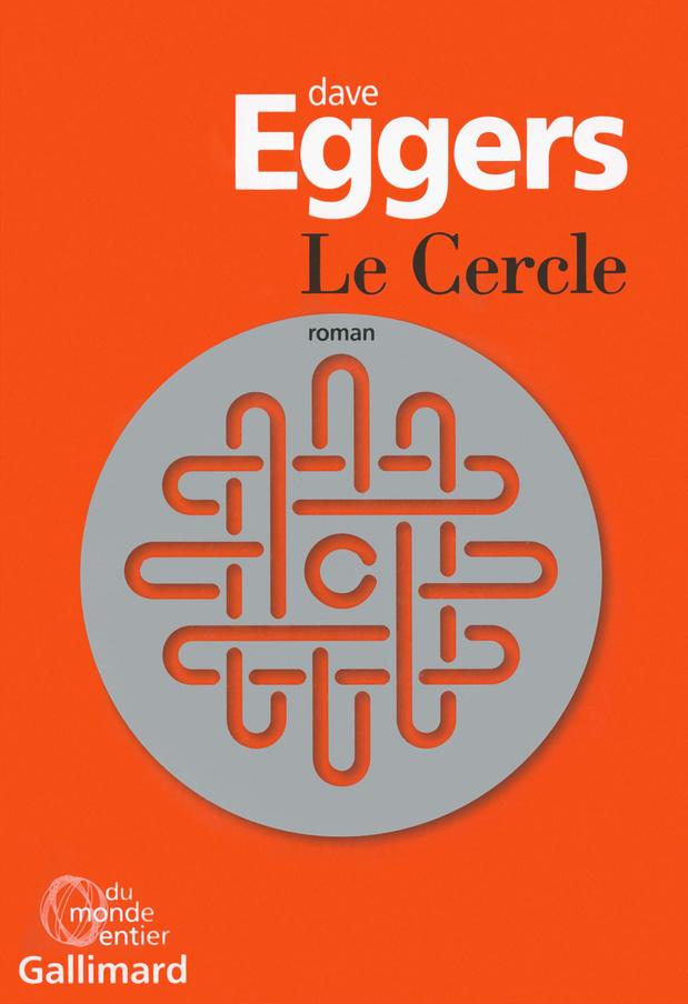 [Le livre de la semaine] Le Cercle de Dave Eggers, féroce et flippant
