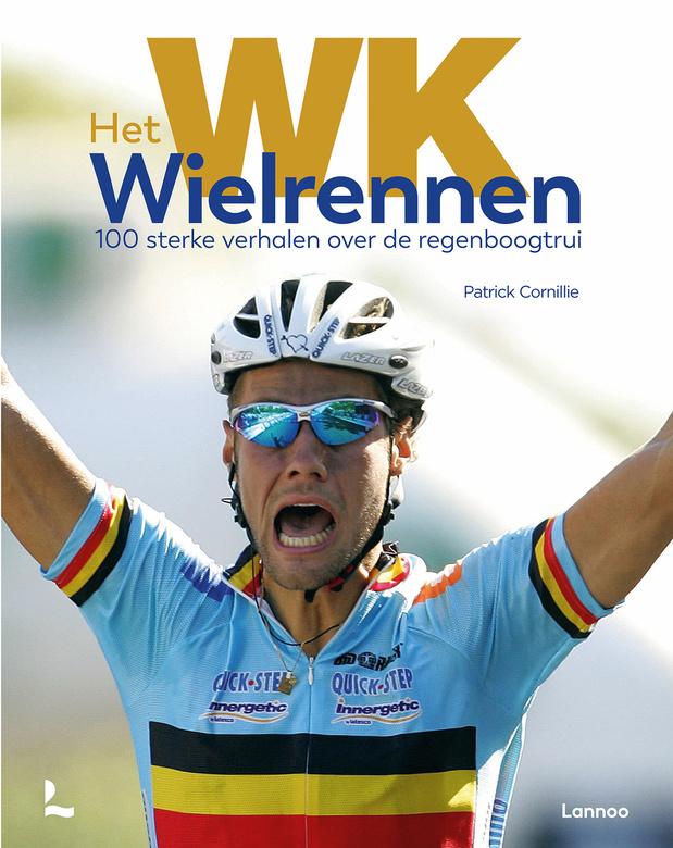 WIN het boek 'WK Wielrennen - 100 sterke verhalen over de regenboogtrui'