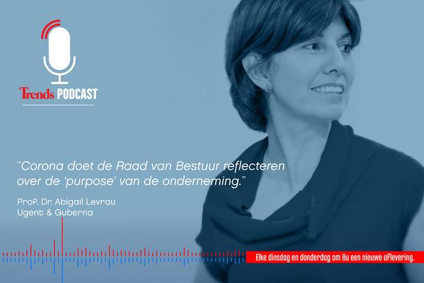 Trends Podcast met professor Abigail Levrau (UGent) over de impact van corona op de raad van bestuur