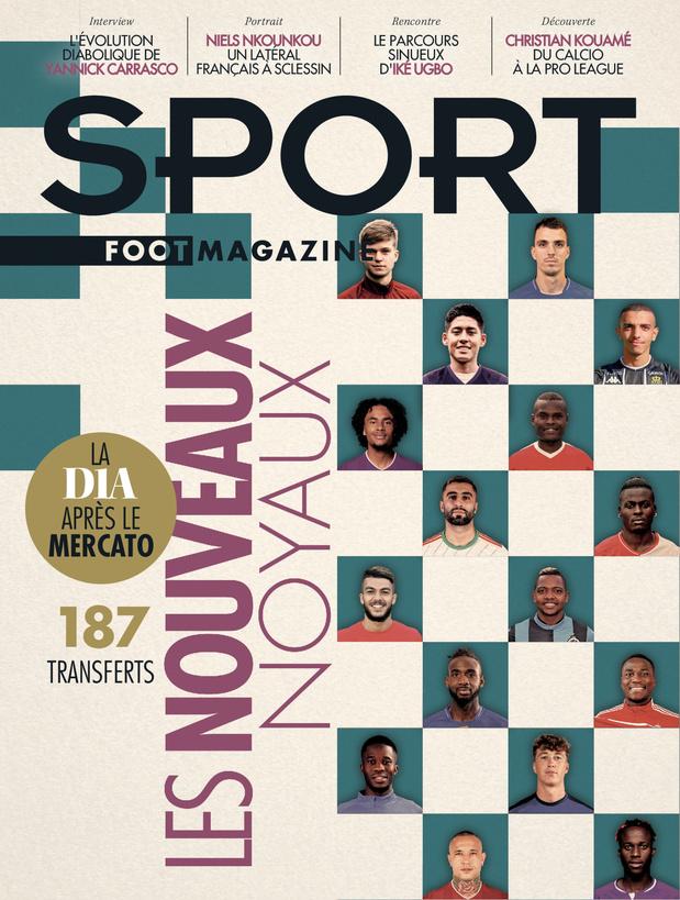 Au menu de Sport/Foot Mag: tous les nouveaux noyaux et une interview de Carrasco