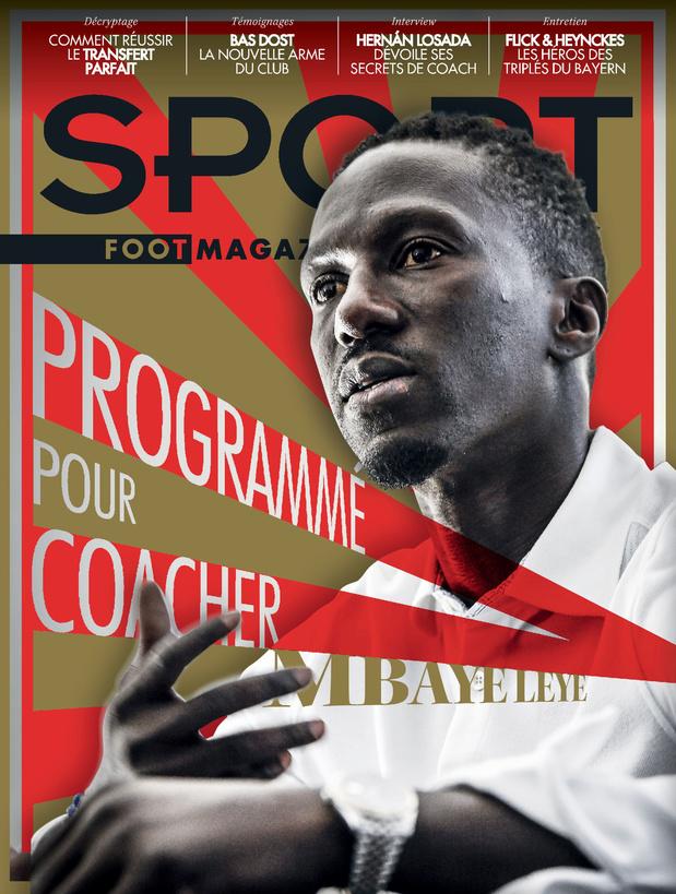 Au menu de Sport/Foot Magazine: Leye, Losada et le transfert parfait