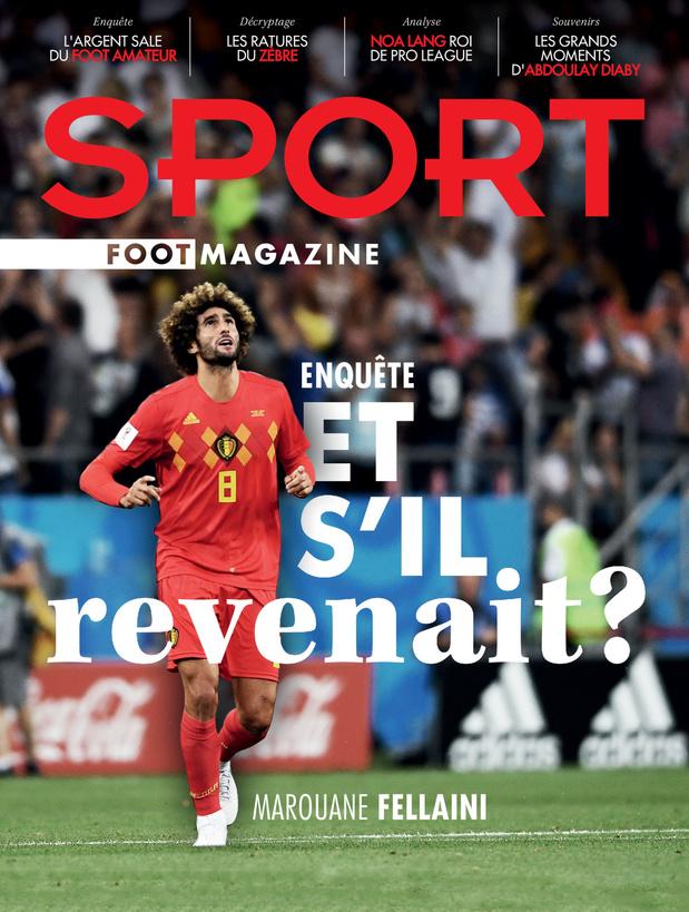 Au menu de Sport/Foot Magazine: le retour de Fellaini, Noa Lang et l'argent noir du foot amateur