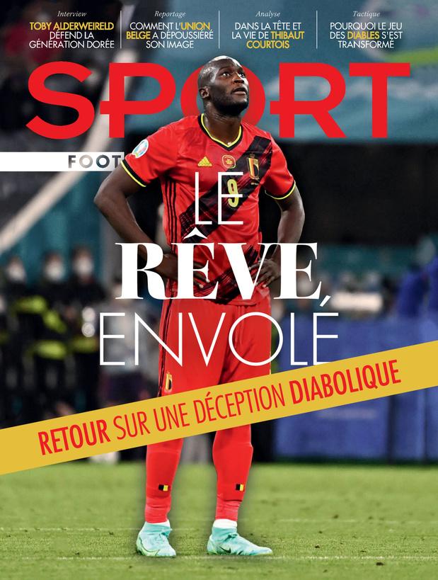 Au menu de Sport/Foot Mag: le rêve envolé des Diables et les raisons des transformations de leur jeu