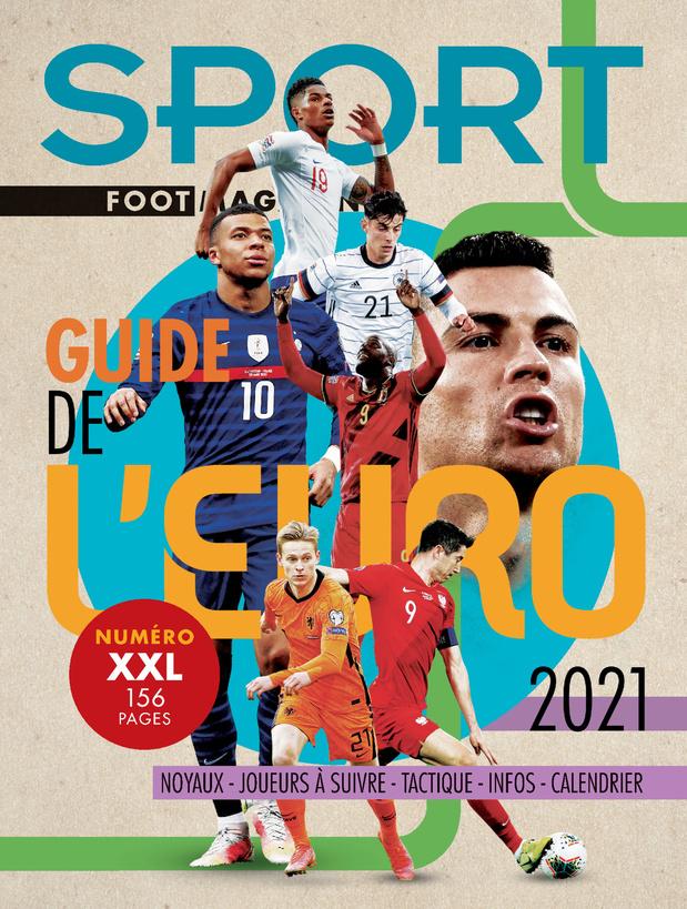 Au menu de votre Sport/Foot Magazine: le guide XXL de l'EURO
