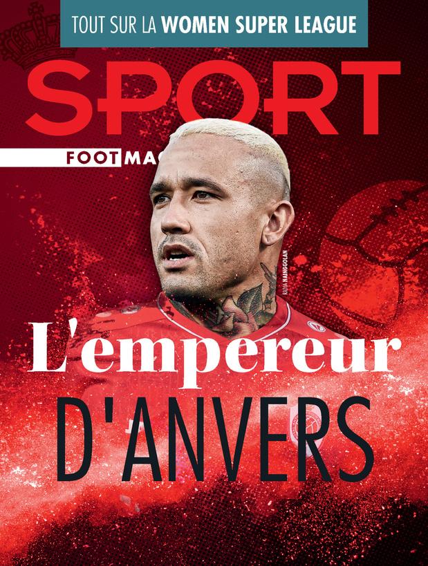 Au menu de Sport/Foot Mag: L'Anvers de Nainggolan & un entretien avec Edward Still