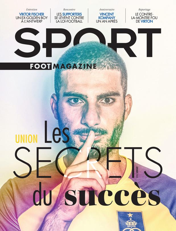 Au menu de Sport/Foot Mag: les secrets du succès de l'Union et l'an 1 de l'ère Kompany