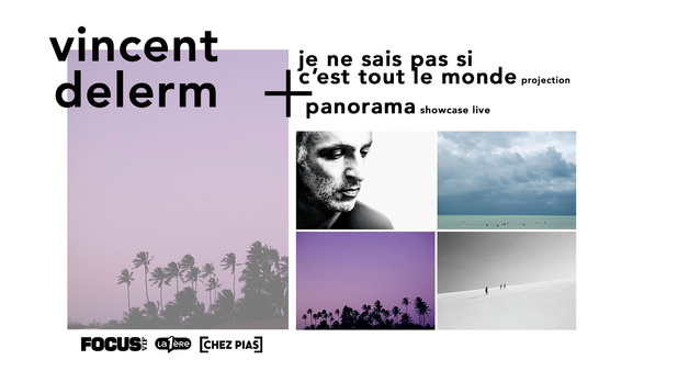 10x2 places pour le showcase de Vincent Delerm et la projection de son film