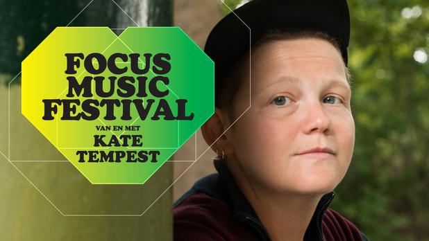 Focus Music Festival van en met Kate Tempest