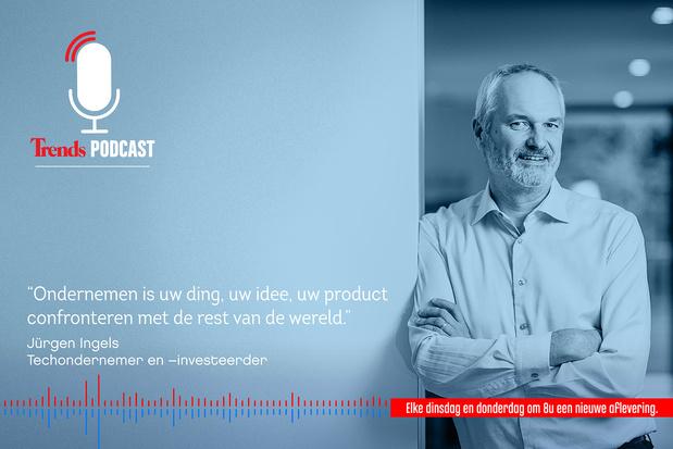Trends Podcast over de ondernemerslessen van Jurgen Ingels