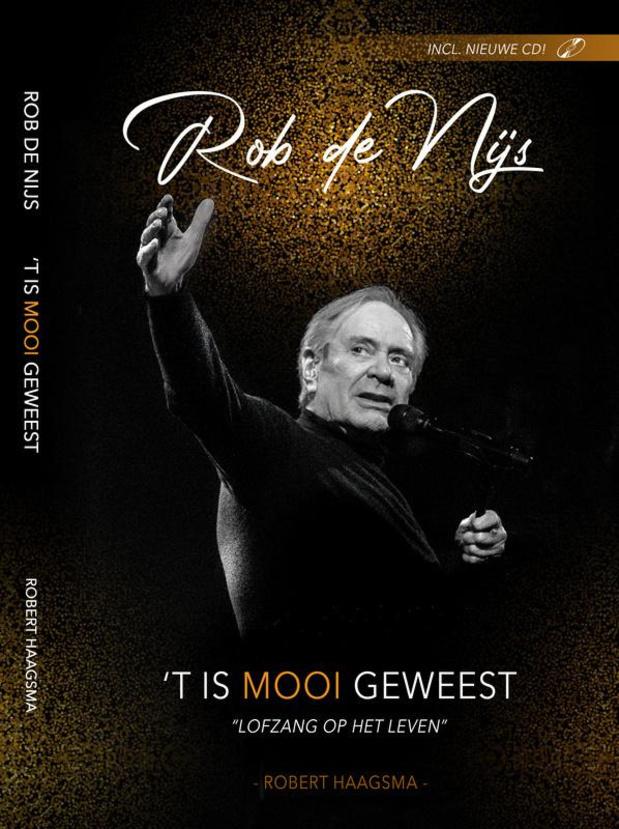 """Rob de Nijs brengt afscheidsplaat én boek """"'t Is Mooi Geweest"""" uit"""